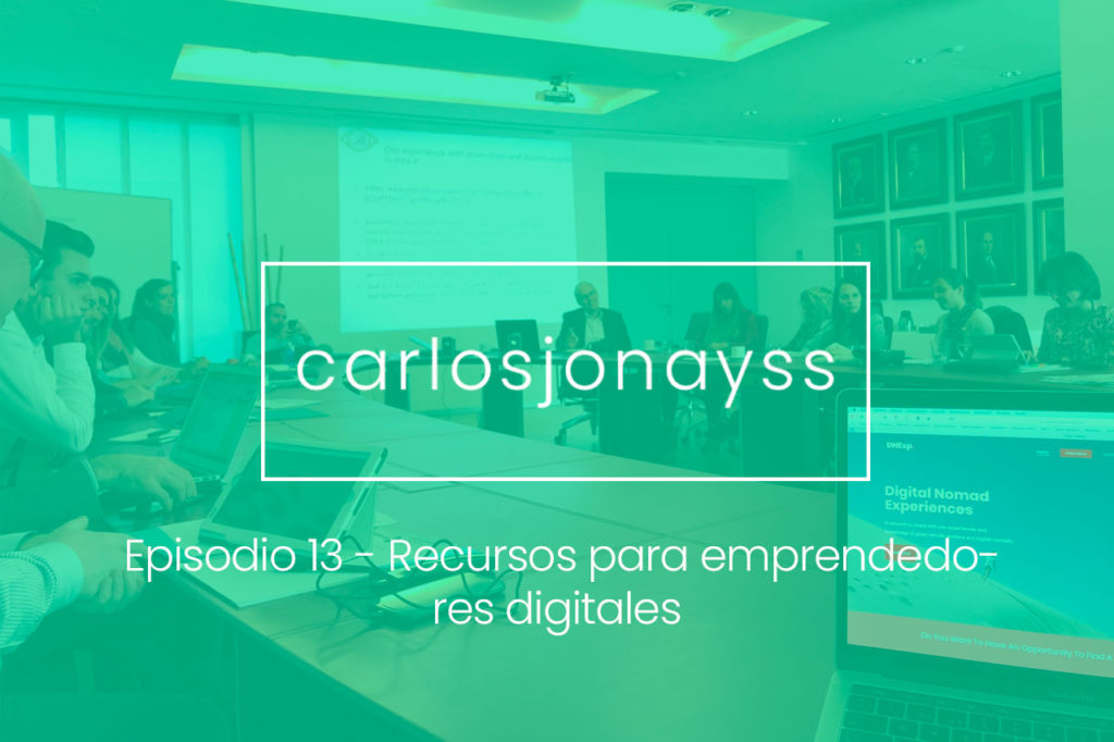 Episodio 13 - Recursos para emprendedores digitales